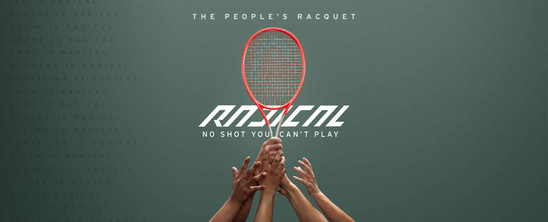 The New Head Radical – No shot you can't play